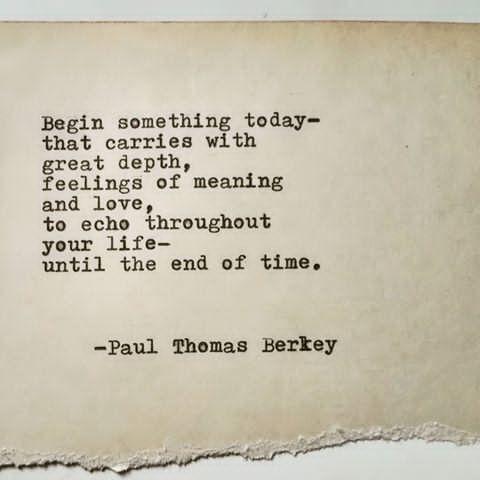 Poem_Begin_PaulThomasBerkey